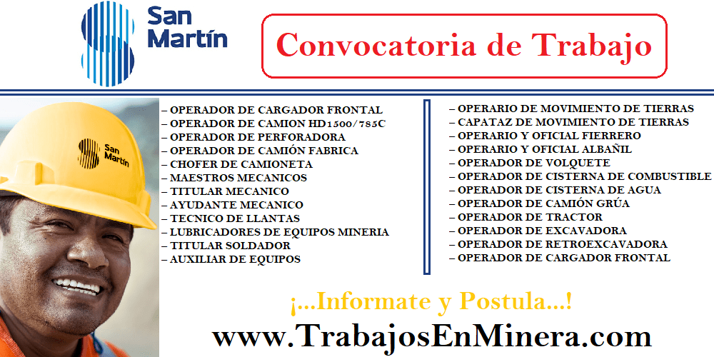 CONVOCATORIA DE TRABAJO PARA SAN MARTÍN CONTRATISTA GENERALES
