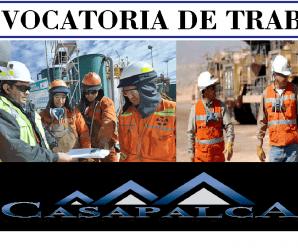 CONVOCATORIA DE TRABAJO PARA Cia Minera Casapalca S.A.