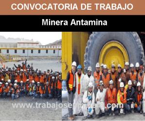 CONVOCATORIA DE TRABAJO PARA Companía Minera Antamina