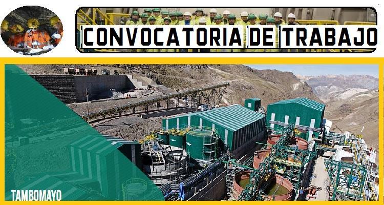 CONVOCATORIA DE TRABAJO PARA PROYECTO MINERO TAMBOMAYO