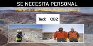 SE REQUIERE PERSONAL PARA PROYECTO QUEBRADA BLANCA FASE 2
