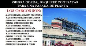 EMPRESA CON RUBRO A LA MINERÍA (SIERRA GORDA), REQUIERE CONTRATAR PARA UNA PARADA DE PLANTA