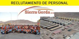 OFERTAS LABORALES PARA MINERA SIERRA GORDA (Abril 2020)