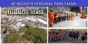 SE NECESITA PERSONAL PARA FAENA EN TURNOS 10X10