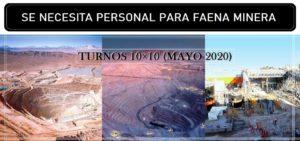 SE NECESITA PERSONAL PARA Faena Minera Turnos 10X10 (Mayo 2020)