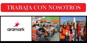 OFERTAS LABORALES PARA Aramark  | JULIO 2020
