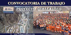 Convocatoria de Trabajo PROYECTO MINERO QUELLAVECO | Julio 2020