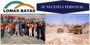 SE NECESITA PERSONAL Compañía Minera Lomas Bayas