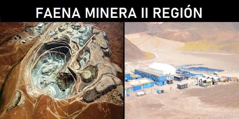 FAENA MINERA II REGIÓN