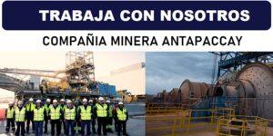COMPAÑIA MINERA ANTAPACCAY