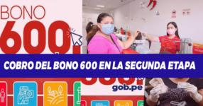 Cómo y cuándo recibirán el Bono 600 soles de la segunda etapa