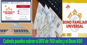 Revisa según tu DNI cuándo puedes cobrar el BFU de 760 soles y el Bono 600
