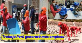 Postula a los 114,000 empleos a través de 2 mil actividades priorizadas por Trabaja Perú